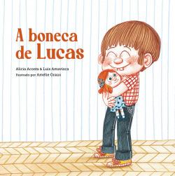A boneca de Lucas