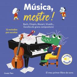 Música, mestre!