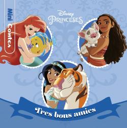 Princeses. Tres bons amics. Minicontes