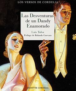 Las desventuras de un dandy enamorado