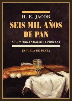 Seis mil años de pan