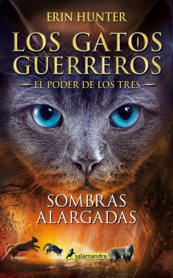 Sombras alargadas (Los Gatos Guerreros , El Poder de los Tres 5)