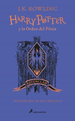 Harry Potter y la Orden del Fénix (edición Ravenclaw de 20º aniversario) (Harry Potter)