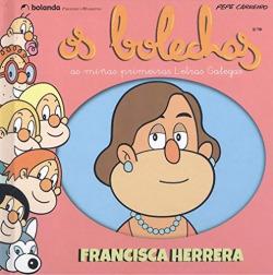 Os Bolechas. Francisca Herrera