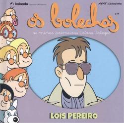 Os Bolechas. Lois Pereiro