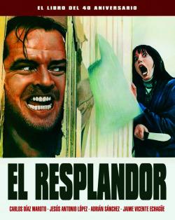 RESPLANDOR,EL - EL LIBRO DEL 40 ANIVERSARIO