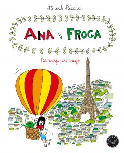 Ana y froga, tomo 5: De viaje en viaje