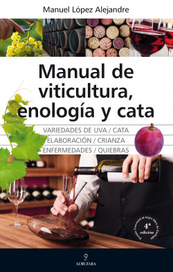 Manual de viticultura, enolog¡a y cata