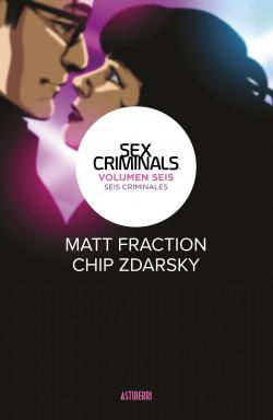 Sex Criminals 6. Seis criminales