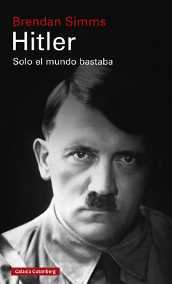 Hitler: Solo el mundo bastaba