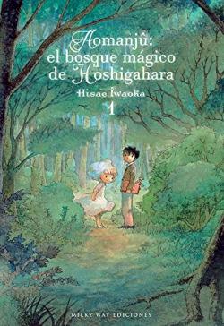 AOMANJÛ: EL BOSQUE MAGICO DE HOSHIGAHARA 01