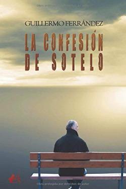 LA CONFESION DE SOTELO