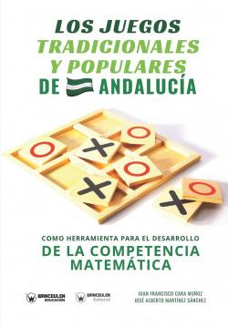 LOS JUEGOS TRADICIONALES Y POPULARES DE ANDALUCIA