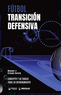 FUTBOL. TRANSICION DEFENSIVA