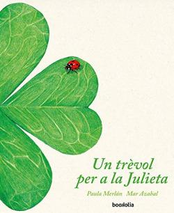 Un trèvol per a la Julieta