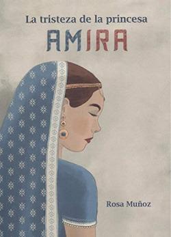 La tristeza de la Princesa Amira