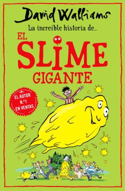 La increíble historia de... El slime gigante