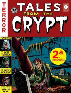 TALES FROM THE CRYPT VOL. 1 (THE EC ARCHIVES)