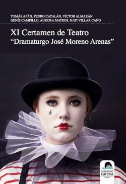 XI Certamen de Teatro Dramaturgo José Moreno Arenas