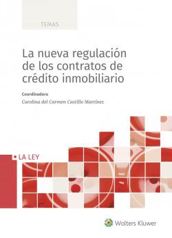 La nueva regulación de los contratos de crédito inmobiliario