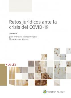Retos jur¡dicos ante la crisis del COVID-19