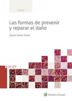Las formas de prevenir y de reparar el daño