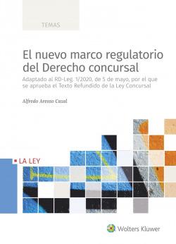 El nuevo marco regulatorio del derecho concursal