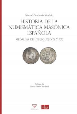 Historia de la numismática masónica española