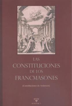 Las Constituciones de los Francmasones