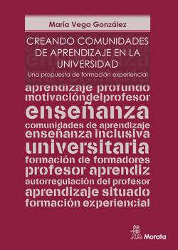 Creando comunidades de aprendizaje en la Universidad. Una propues