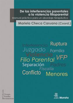 De las interferencias parentales a la violencia filioparental. Manual práctico para un abordaje terapéutico