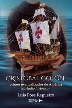 Cristóbal Colón: primer evangelizador de América