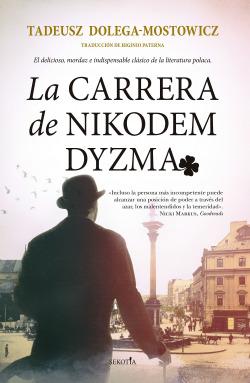 CARRERA DE NIKODEM DYZMA, LA
