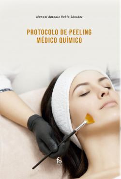 PROTOCOLO DE PEELING MEDICO QUIMICO