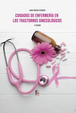 CUIDADOS DE ENFERMERIA EN LOS TRANSTORNOS GINECOLOGICOS-2ed