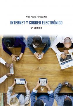 INTERNET Y CORREO ELECTRONICO. 3ª edición