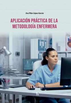 APLICACIÓN PRÁCTICA DE LA METODOLOGÍA ENFERMERA