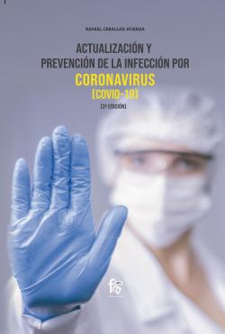 ACTUALIZACIÓN Y PREVENCIÓN DE LA INFECCIÓN POR CORONAVIRUS