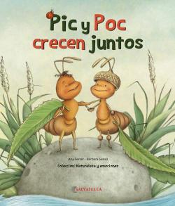 Pic y Poc crecen juntos