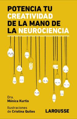Potencia tu creatividad de la mano de la neurociencia