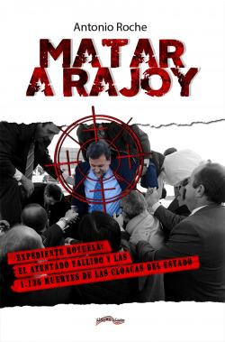 Matar a Rajoy