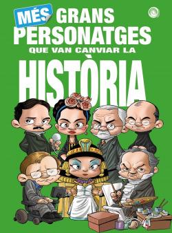 Més Grans Personatges que van canviar la Història