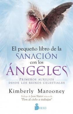 Pequeño libro de sanación con los ángeles