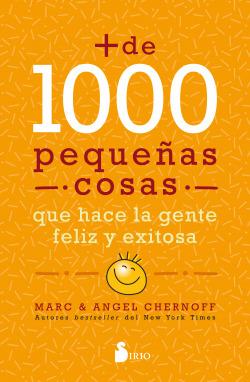 Más de mil pequeñas cosas que hace la gente feliz y exitosa