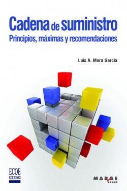 Cadena de suministro. Principios, máximas y recomendaciones