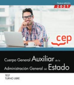 CUERPO GENERAL AUXILIAR ADMINISTRACION ESTADO LIBRE TEST