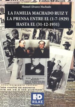 LA FAMILIA MACHADO RUIZ Y LA PRENSA ENTRE 1929 -1931