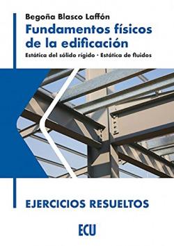 FUNDAMENTOS FÍSICOS DE LA EDIFICACIÓN. EJERCICIOS RESUELTOS