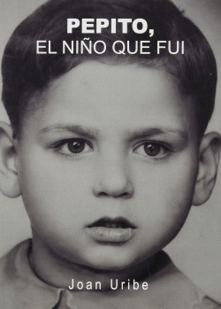 PEPITO, EL NIÑO QUE FUI