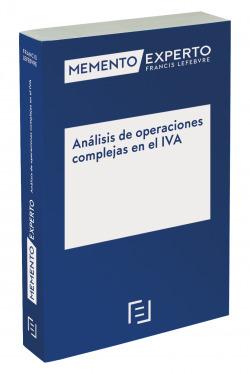 Memento Experto Análisis de operaciones complejas en el IVA